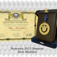 İhracatta 2013 Başarısı Altın Madalya